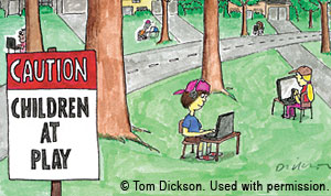 cartoon of children in front yards working on computers - sign says Caution Children At Play