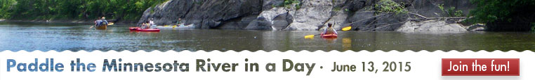 Paddle the Minnesota River in a day! Event is June 13, 2015.