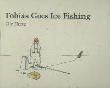 Tobias Goes Ice Fishing cover
