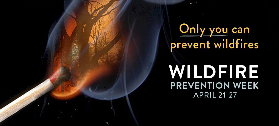 Wildfire Prevention Week