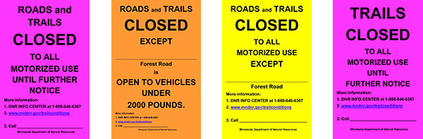 Temporary state forest road and state trail closure signs