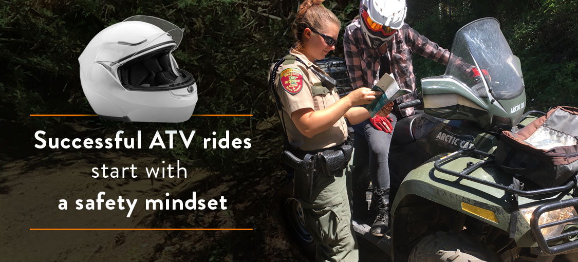 Successful ATV rides start with a safety mindset.