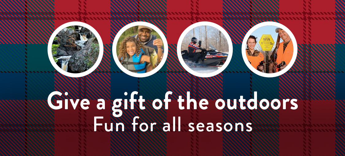 Give a gift of the outdoors. Fun for all seasons.