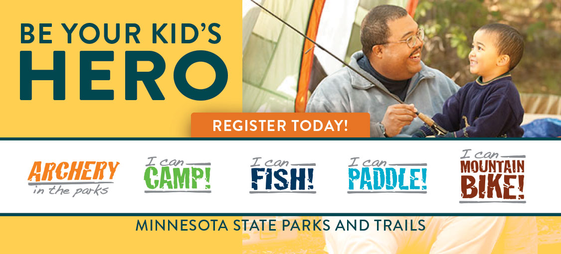 Being your kid's hero just go easier. Sign them up today for I Can! programs: Archery, camp, fish, paddle. and mountain bike.