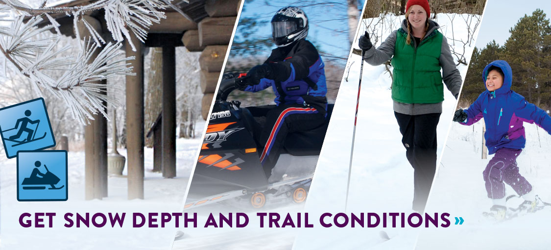 Get snow depth and trail conditions.