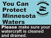 You Can Protect Minnesota Waters. Please make sure your watercraft is cleaned and drained.