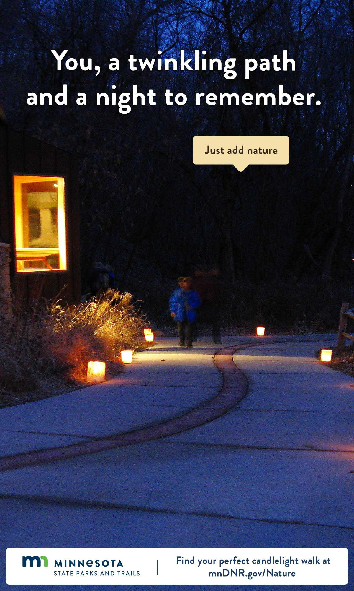 You, a twinkling path and a night to remember. Just add nature.
