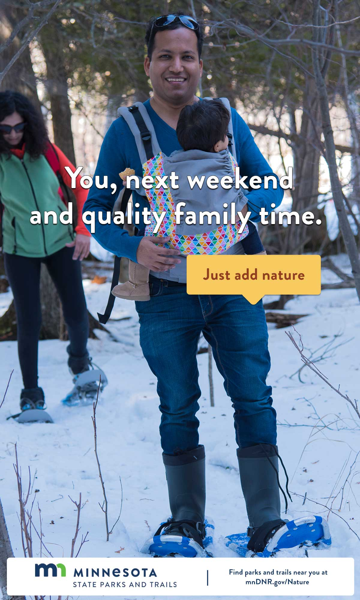You, next weekend and quality family time. Just add nature.